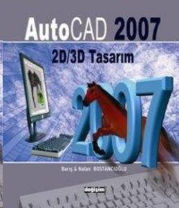 AutoCad 2007 ile 2D/3D Tasarım