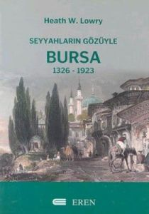 Seyyahların Gözüyle Bursa 1326-1923
