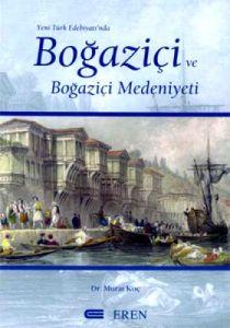 Yeni Türk Edebiyatı'nda Boğaziçi ve Boğaziçi Meden