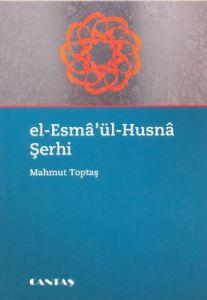 El-Esma'ül Husna Şerhi