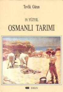 19. Yüzyıl Osmanlı Tarımı