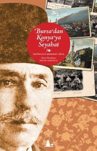 Bursa'dan Konya'ya Seyahat