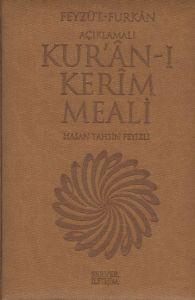 Feyzü'l Furkan - Açıklamalı Kur'ân-ı Kerim Meali