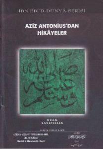 Aziz Antonius'dan Hikayeler