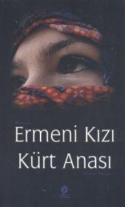 Ermeni Kızı Kürt Anası