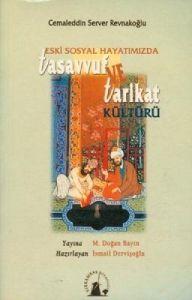 Eski Sosyal Hayatımızda Tasavvuf ve Tarikat Kültür