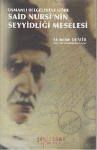 Osmanlı Belgelerine Göre Said Nursi'nin Seyyidliği
