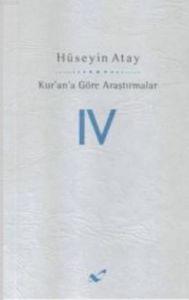 Kur'an'a Göre Araştırmalar - 4
